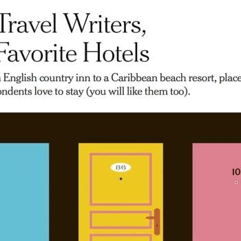 THE NEW YORK TIMES: 10 Travel Writers, 10 Favorite Hotels