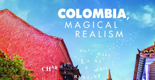 """Colombia, Magical Realism"""