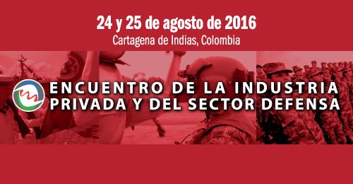 ProColombia apoya el encuentro de la industria privada y sector defensa para una