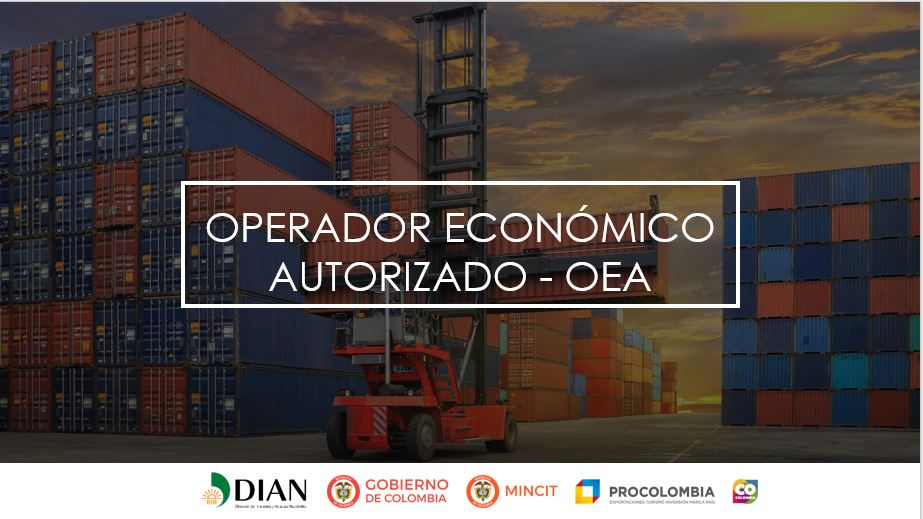 GENERALIDADES OPERADOR ECONOMICO AUTORIZADO - OEA