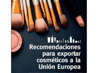 RECOMENDACIONES PARA EXPORTAR COSMÉTICOS A LA UNIÓN EUROPEA