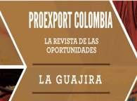 Revista de oportunidades Proexport Guajira