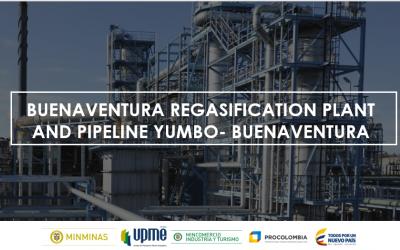 Webinar UPME Buenaventura Regasification Plant and Pipeline Yumbo Buenavenutura