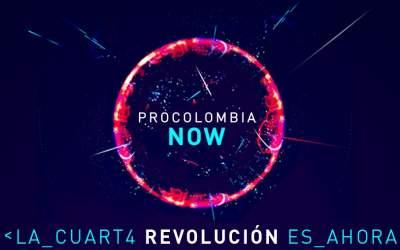 ProColombia NOW: La cuarta revolución es ahora.