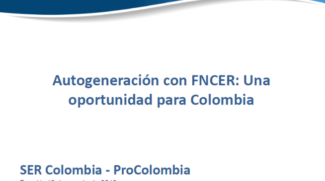 SELF-GENERATION WITH RENEWABLE ENERGIES: AN OPPORTUNITY FOR THE COLOMBIAN INDUST