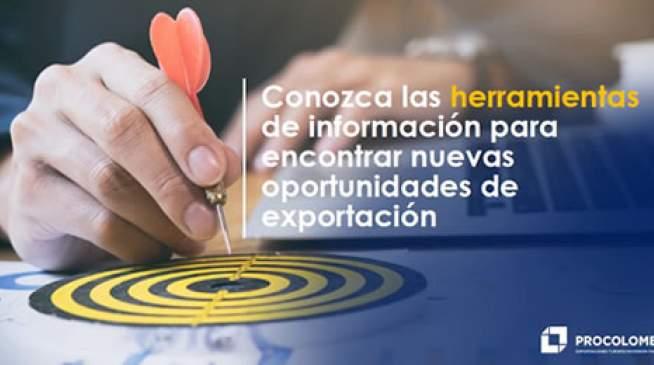 Herramientas de información para encontrar nuevas oportunidades de exportación.