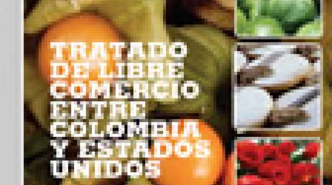 TLC Colombia - EE.UU - Agroindustria / Fascículo 3