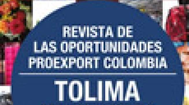 TOLIMA aprovecha los TLC - Revista de las oportunidades Proexport Colombia