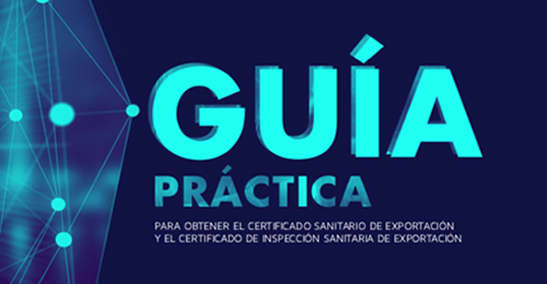 GUÍA PRÁCTICA PARA OBTENER EL CERTIFICADO SANITARIO DE EXPORTACIÓN