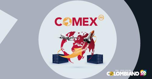Con COMEX 360 puede crear y fortalecer su área de comercio exterior