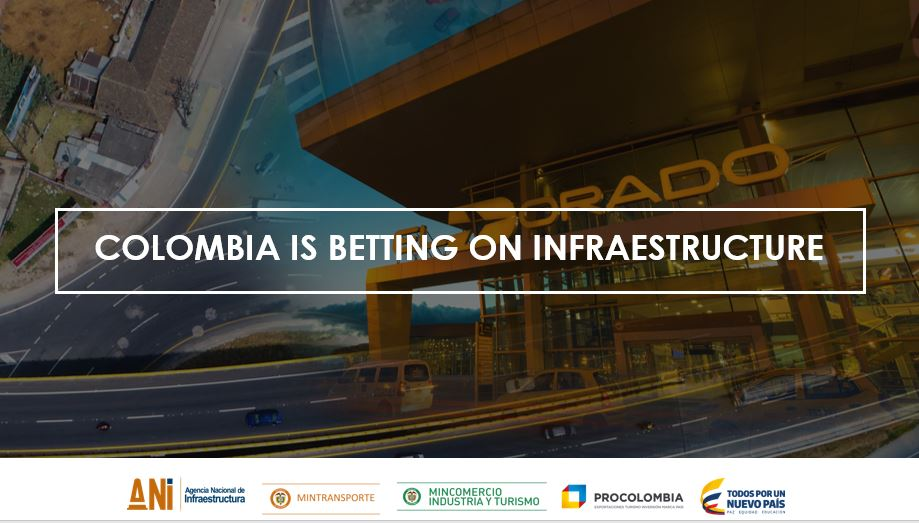 WEBINAR: COLOMBIA IS BETTING ON INFRASTRUCTURE