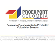 Seminario Encadenamiento Productivo Colombia - Ecuador