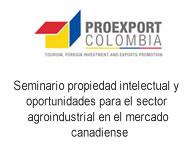 Seminario propiedad intelectual y oportunidades para el sector agroindustrial en